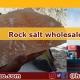 rock salt wholesale supplier
